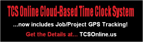 The All New TCS Online Cloud-Based Time Clock System is now LIVE!